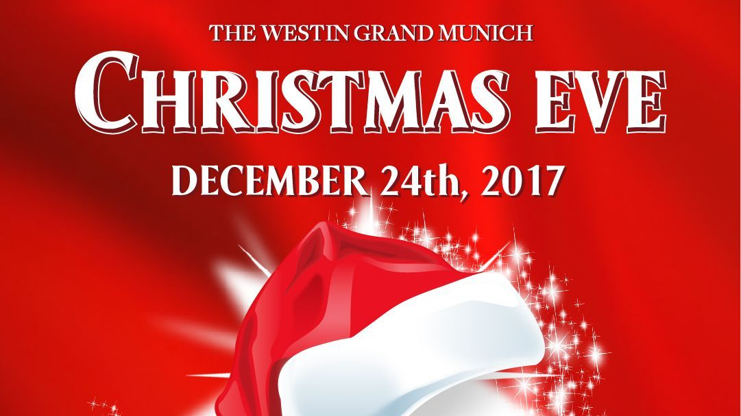 Christmas Eve The Westin Grand Munich